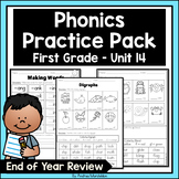 Phonics Practice Pack First Grade Unit 14 End of Year Review