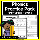 Phonics Practice Pack First Grade Unit 5 (-all, -am, -an)