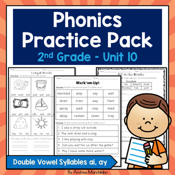 Phonics Practice Pack Unit 10 - Second Grade Double Vowel Syllables ai, ay