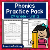 Phonics Practice Pack Unit 12 - Second Grade Sounds of oi & oy