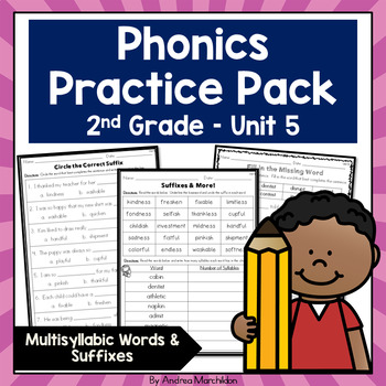 Phonics Practice Pack Unit 5 - Second Grade Multisyllabic Words & Suffixes