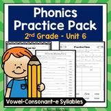 Phonics Practice Pack Unit 6 Second Grade - Vowel-Consonant-e Syllables