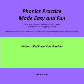 Phonics Practice:  W-Controlled Vowels