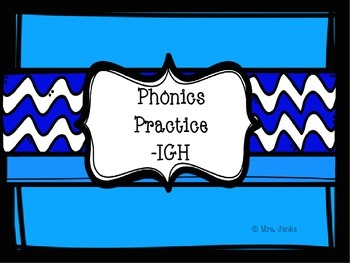 Phonics Practice with IGH