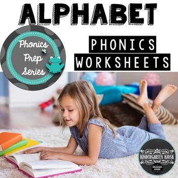 Phonics Prep: Alphabet Worksheets