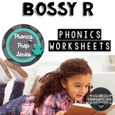 Phonics Prep: Bossy R Worksheets