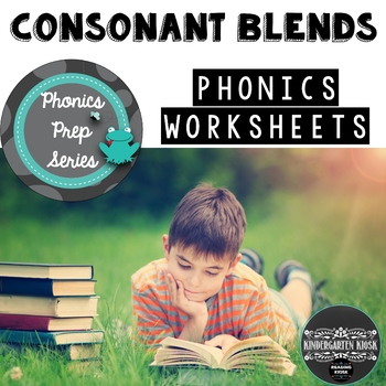 Phonics Prep: Consonant Blends