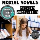 Vowels (Medial Sound) Worksheets: Phonics Prep Series