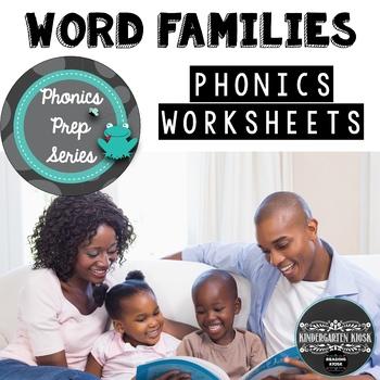 Phonics Prep: Word Family Worksheets