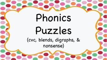 Phonics Puzzles (cvc, blends, digraphs, and nonsense)