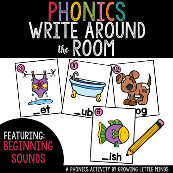 Phonics Read/Write Around the Room: Beginning Sounds Version