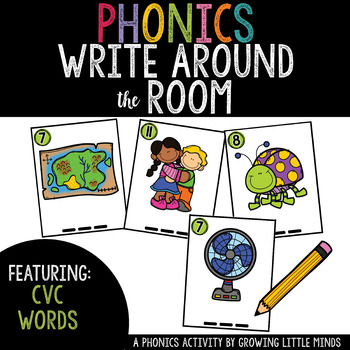 Phonics Read/Write Around the Room: CVC Version