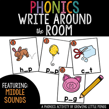Phonics Read/Write Around the Room: Middle Sounds Version