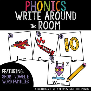 Phonics Read/Write Around the Room: Short Vowel E Word Famiies
