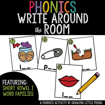 Phonics Read/Write Around the Room: Short Vowel I Word Famiies