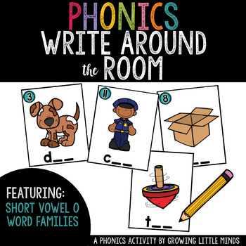 Phonics Read/Write Around the Room: Short Vowel O Word Famiies
