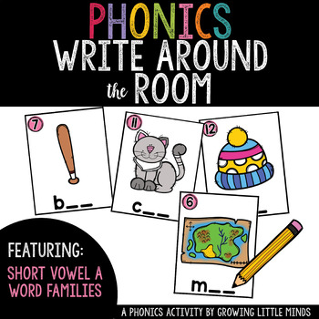 Phonics Read/Write Around the Room: Short Vowel a Word Famiies