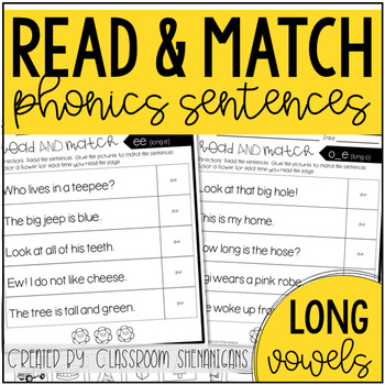 Long Vowels Read and Match Sentences {Cut and Paste}