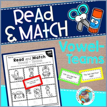 Phonics Read and Match (Vowel Teams edition)