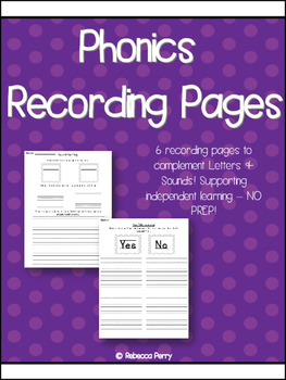 Phonics Recording Sheets - 6 NO PREP activities to support Independent Learning!