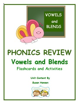 Phonics Review Blends and Vowels