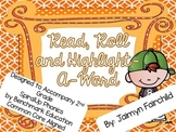 Phonics Roll, Read & Highlight-A-Word