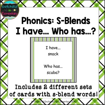 Phonics: S-Blends- I Have, Who Has?