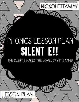Phonics SILENT E Lesson Plan