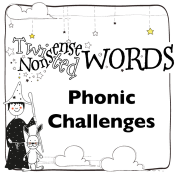 Phonics Screening: Twisted Nonsense Words