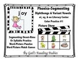 Phonics-Segmenting Diphthongs & Variant Vowels oi, oy, & oo