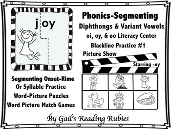 Phonics-Segmenting Diphthongs & Variant Vowels oi, oy, & o