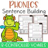 Phonics Sentence Building (R-Controlled Vowels)