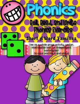 Phonics (Short  A Word Families) Roll, Read, and Write Activity ~ Free!