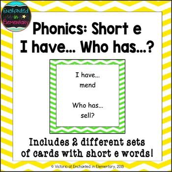Phonics: Short E I Have, Who Has?