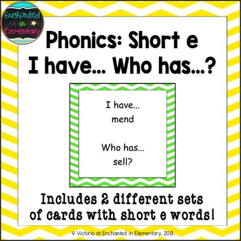 Phonics: Short E I Have, Who Has?