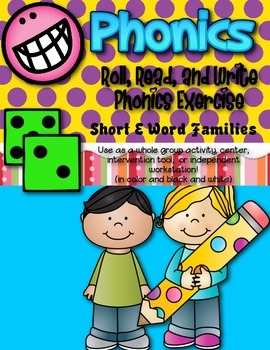 Phonics (Short  E Word Families) Roll, Read, and Write Act