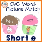 Phonics Short E Word and Picture Match