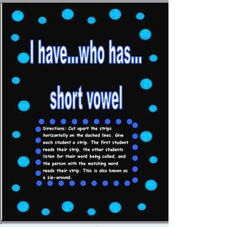 Phonics Short Vowel I have Who has