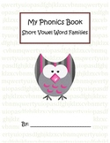 Phonics - Short Vowel Word Family Book - Build, Read, Write