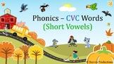 Short Vowels CVC Words & Phrases PPT - Phonics Sounds inc.
