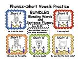 Phonics-Short Vowels Practice-Bundled Blending Words and Sentence Fluency