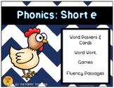 Phonics: Short e
