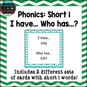 Phonics: Short i I Have, Who Has?