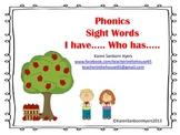 "Phonics Sight Word ""I Have.. Who Has.."""