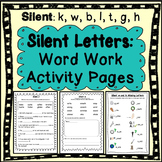 Phonics: Silent Letter Word Work