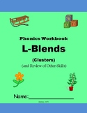 L-Blends & Review of Other First Grade Skills - Phonics Workbook