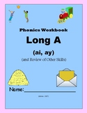 Long A (ai, ay) & Review of Other First Grade Skills - Pho