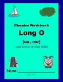 Phonics Skills Workbook - Focus Long O (oa, ow) & Review o