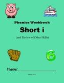 Phonics Skills Workbook – Focus: Short i and Review of Fir
