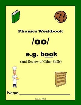 Phonics Skills Workbook - Focus /oo/ (e.g. book) & Review of First Grade Skills